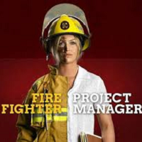 person half as fire fighter half as project manager